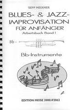 Blues- & Jazz-Improvisation für Anfänger Band I mit CD Bb-Instrumente Noten + CD