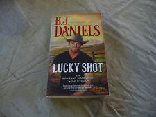 The Montana Hamiltons: Lucky Shot by B. J. Daniels (2015, Paperback)