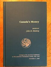 Canada's Money Jack Kleeberg American Numismatic Society 1992 Exc. Coins Coin