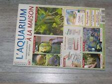 $$$ Revue L'aquarium a la maison N°36 ScalaireBac planteFiltre exterieur