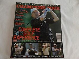 2003 PGA Champions Tour Official Annual! EXCELLENT! ONLY COPY ON eBAY!