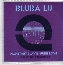 (CQ35) Bluba Lu, Monetary Slave / Pure Love - 2010 DJ CD