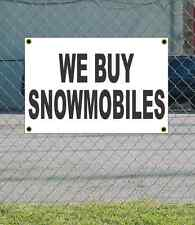 2x3 WE BUY SNOWMOBILES Black & White Banner Sign NEW Discount Size & Price
