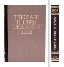 TRECCANI - IL LIBRO DELL'ANNO 2003 - VERSIONE LUSSO DORSO IN PELLE MARRONE E ORO