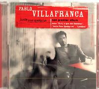 Pablo Villafranca CD Juste Pour Quelqu'un - France (M/M - Scellé / Sealed)