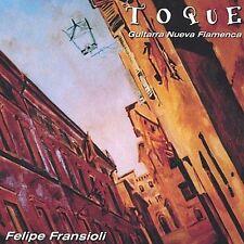 Toque by Felipe Fransioli (CD, Jan-2002, Musica Chala)