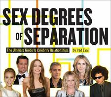 Sex Degrees of Separation: The Ultimate Guide to Celebrity-ExLibrary