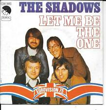 "45 TOURS / 7"" SINGLE--THE SHADOWS--LET ME BE THE ONE ""EUROVISION 75"""