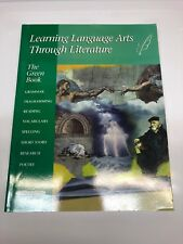 The Green Book: Learning Language Arts Through Literature by Diane Welch and...