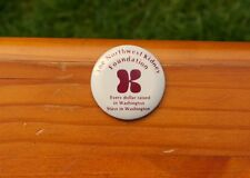 "The Northwest Kidney Foundation Every Dollar Raised in WA 1 5/8"" Pinback Button"