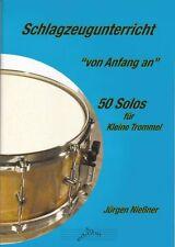 Schlagzeugunterricht- 50 Solos für Kleine Trommel - Jürgen Nießner
