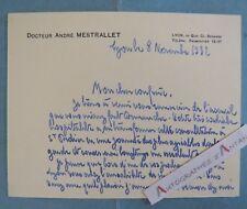 Docteur André MESTRALLET 1932 - Médecin à LYON - Carte Lettre autographe - LAS