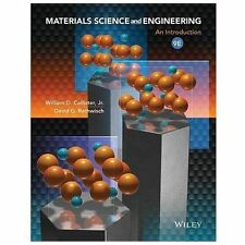 Materials Science and Engineering : An Introduction by William D. Callister and