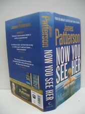 Book, Now You See Her by James Patterson, 1st 2011 HBDJ