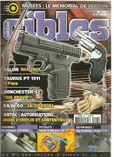 "CIBLES N°447 TAURUS PT 1911 9 PARA /WINCHESTER 92 ""RIO BRAVO"" /S&W 60 38 SPECIAL"