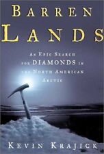 Barren Lands: An Epic Search for Diamonds in the N