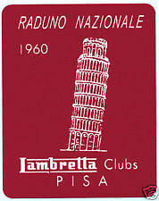 LAMBRETTA  Vespa  Scooter Raduno Nazional Pisa 1960 Sticker GP TV LI SX GT 200