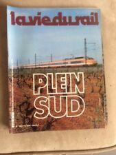La vie du rail n°1847 du 10/06/1982 - TGV PLEIN SUD