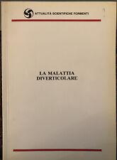 (Medicina Gastroenterologia) AAVV Anni 1990 La Malattia Diverticolare