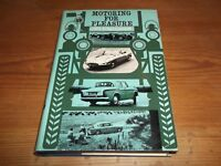 Book. Motoring for Pleasure. Lord Strathcarron. Signed. 1st 1963 HB. Free UK P&P