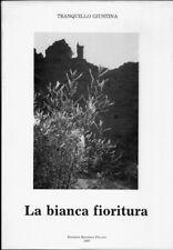 La bianca fioritura: i nobili de Marco. Documentazione fotografica di Claudio Da
