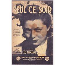 SEUL CE SOIR chanson / MARJANE paroles Rose NOEL et CASANOVA musique DURAND 1942