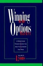 Winning in the Options Market: A Streetwise Trader Shows You How to Outsmart the