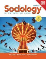 Sociology for the 21st Century, Census Update by Robert Jiobu, Kent Schwirian...