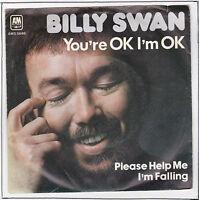 """SWAN Billy Vinyle 45 tours 7"""" SP YOU 'RE OK I'M OK RARE"""