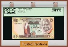 "TT PK 25c 1980-88 ZAMBIA 5 KWACHA ""PRESIDENT K. KAUNDA"" PCGS 68 PPQ TOP POP!"