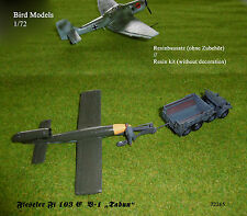 "Fieseler Fi 103 E  V-1 ""Tabun""      1/72 Bird Models Resinbausatz / resin kit"