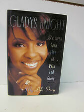 Between Each Line of Pain and Glory : My Life Story by Gladys Knight (1997,...