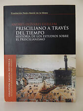 2004 PRISCILIANO a TRAVES del TIEMPO by Andres Olivares Guillem 1st Ed. SPANISH