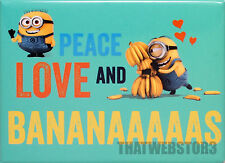 Despicable Me Peace, Love and Bananaaaaas Magnet ~ Officially Licensed ~ Minions