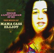MAMA CASS ELLIOT - DREAM A LITTLE DREAM OF ME: THE MUSIC OF CD ALBUM (2005)