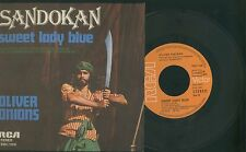 SANDOKAN -SWEET LADY BLUE -OLIVER ONIONS -DISCO 45 GIRI 1976