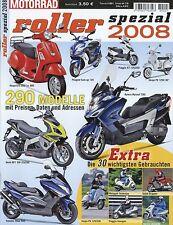 1 Roller Spezial Katalog 2008 Vespa PX 125 X 30 Fuoco 500 Honda SH 300i X7