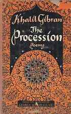 """KHALIL GIBRAN """"The Procession"""" (1958) 1ST PRINTING Philosophical Library POETRY"""