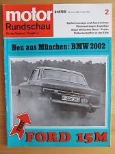 Motor Rundschau 2/68: Ford 15 M, BMW 2002, Alfa Romeo 1750, Elefantentreffen