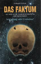 DAS FAKTUM - Schöpfung oder Evolution ? - Erdogan Ercivan BUCH