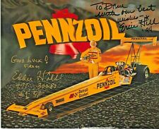 "EDDIE HILL Signed PENNZOIL NHRA Autograph FUNNY CAR Promo PHOTO 8""x11"" Dragster"