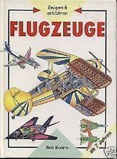 Bob Munro - Zeigen & Erklären Flugzeuge