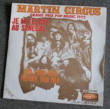 Martin Circus, je m'eclate au senegal / moi j'aime bien prendre ., SP - 45 tours