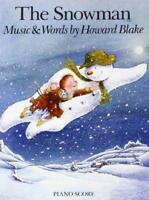 Blake Howard The Snowman Piano Score by Howard Blake, NEW Book, (Paperback) FREE
