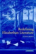 Redefining Elizabethan Literature by Georgia Brown (2004, Hardcover)