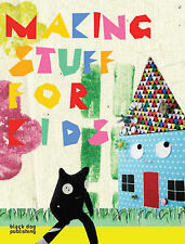 Making Stuff For Kids, New, Victoria Woodcock Book