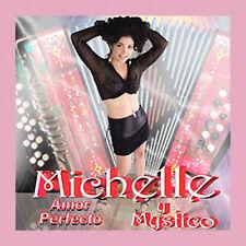 Michelle y Mystico : Amor Perfecto CD