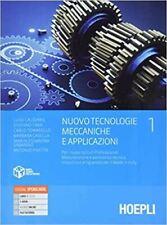 NUOVO TECNOLOGIE MECCANICHE E APPLICAZIONI 1  - CALIGARIS LUIGI, FAVA STEFANO -