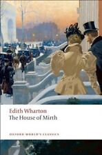The House of Mirth (Oxford World's Classics) by Edith Wharton | Paperback Book |