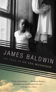 Go Tell It on the Mountain (Vintage International) By Baldwin, James - GOOD